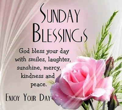 Sunday blessings ,quotes,messages | Inspirational Quotes - Pictures - Motivational Thoughts | Reaching Out & Touching Hearts