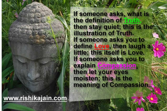 truth,compassion,love,Beautiful Quotes – Inspirational Quotes, Pictures and Motivational Thoughts