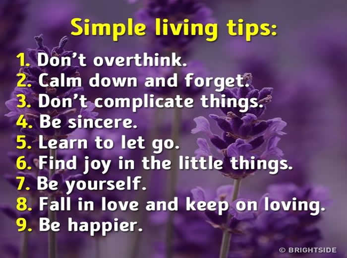 Simple living tips,Inspirational Quotes, Motivational Quotes and Pictures
