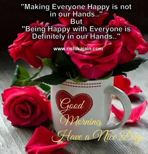 happiness,Good morning ,Inspirational Quotes, Motivational Pictures and Wonderful Thoughts.