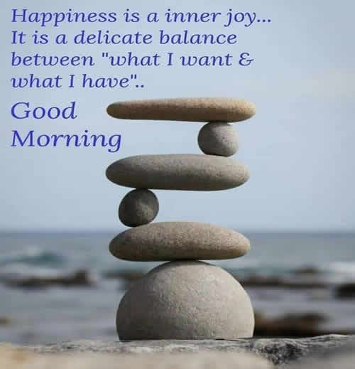 Good morning, Happiness,LifeInspirational Quotes, Motivational Thoughts and Pictures