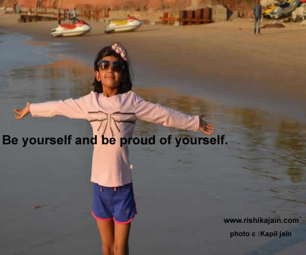 proud,be yourself,Inspirational Quotes, Pictures and Motivational Thoughts