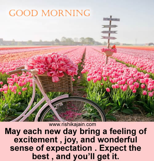 Good morning ~Inspirational Quotes, Motivational Pictures and Wonderful Thoughts.