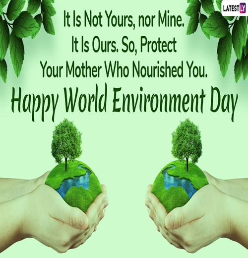 World Environment Day Inspirational Quotes, Motivational Thoughts and Pictures